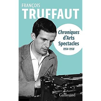 Chroniques d'Arts-Spectacles (1954-1958) (HORS SERIE CONN)