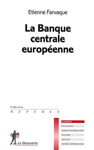 La Banque centrale européenne par Étienne FARVAQUE