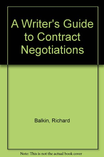 A Writer's Guide to Contract Negotiations