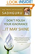 #3: Don't Polish Your Ignorance ...It May Shine