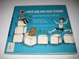 Hot as an ice cube (Let's-read-and-find-out science books)