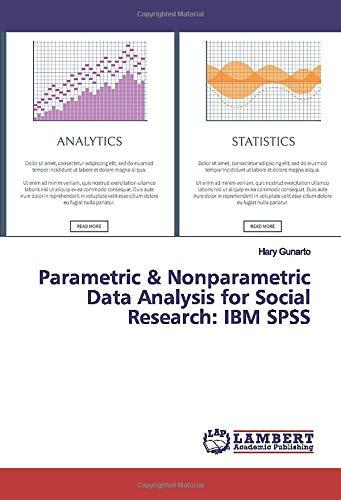 Parametric & Nonparametric Data Analysis for Social Research: IBM SPSS
