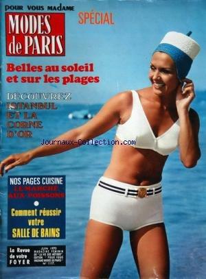 MODES DE PARIS [No 1117] du 01/06/1970 - belles au soleil et sur les plages decouvrez istanbul et la corne d'or nos pages cuisine - le marche aux poissons comment reussir votre salle de bains par Collectif
