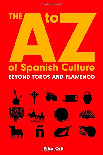 The to Z of Spanish Culture