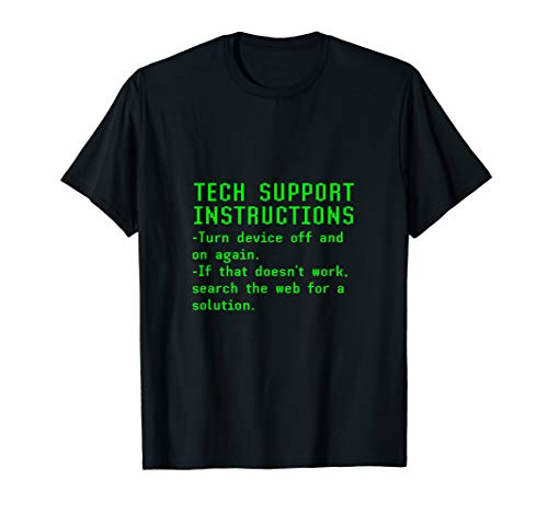 Funny Tech Support Instructions Turn It On And Off Again T-Shirt Mens Tech Support
