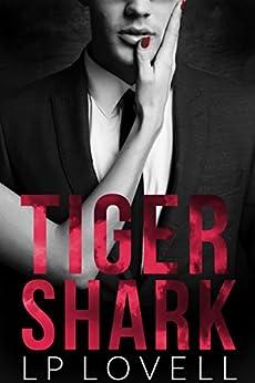 Tiger Shark: A taboo erotic romance by [Lovell, LP]