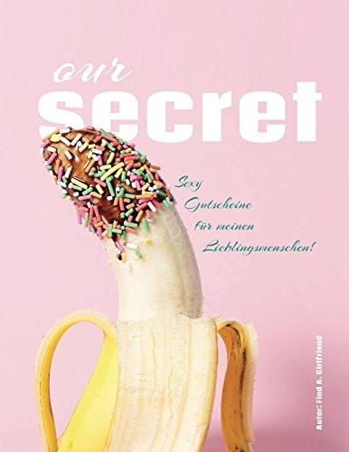 OurSecret: Sexy Gutscheine für meinen Lieblingsmenschen!