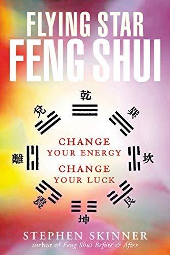 Flying Star Feng Shui by Stephen Skinner (2002-12-01)