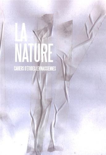 Cahiers d'Etudes Lévinassiennes, N° 12 : La nature par Gilles Hanus