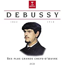 Debussy : Ses plus grands chefs-d'oeuvre