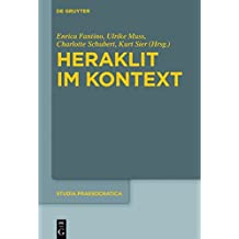 Heraklit im Kontext (Studia Praesocratica, Band 8)