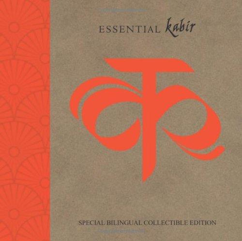 Essential Kabir: Special Bilingual Collectible Edition