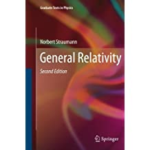 General Relativity (Graduate Texts in Physics) by Norbert Straumann (2014-11-09)