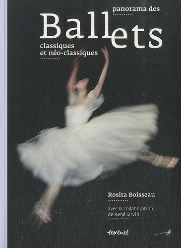Panorama des ballets classiques et néoclassiques par Rosita Boisseau