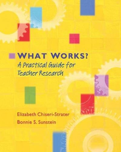 What Works?: A Practical Guide for Teacher Research