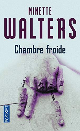 Chambre froide par Minette WALTERS