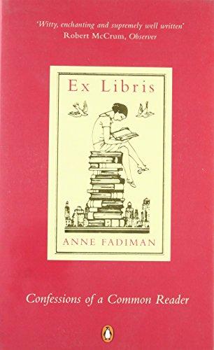 Ex Libris: Confessions of a Common Reader por Anne Fadiman