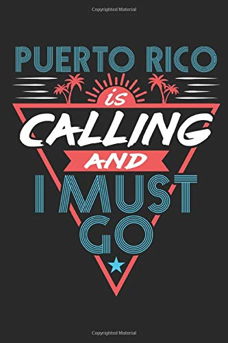 Puerto Rico Is Calling And I Must Go: Travel Journal, Blank Lined Paperback Travel Planner, 150 pages, college ruled -