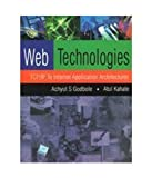Web Technologies: TCP/IP to Internet Application Architectures