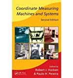 [(Coordinate Measuring Machines and Systems)] [ By (author) John A. Bosch, Edited by Robert J. Hocken, Edited by Paulo H. Pereira ] [September, 2011]