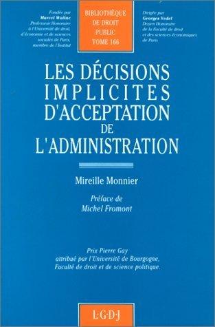 Les dcisions implicites d'acceptation de l'administration de Mireille Monnier (30 octobre 1998) Broch