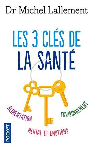 Les 3 clés de la santé