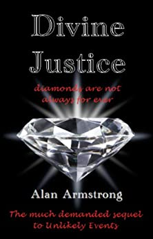 Divine Justice (The Story of Holly Book 2) by [Armstrong, Alan]