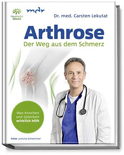 Gesunde Knochen (Arthrose: Der Weg aus dem Schmerz - Was Knochen und Gelenken wirklich hilft - In 10 Schritten zur Schmerzfreiheit mit Übungen für schmerzfreie Knochen und Gelenke - Knie - Hüfte - Schulter - Rücken)