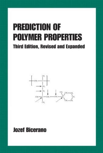 Prediction of Polymer Properties (Plastics Engineering)