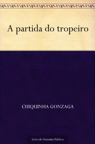 A partida do tropeiro (Portuguese Edition) book cover