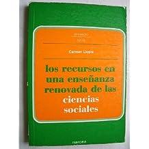 Los recursos en una enseñanza renovada de las ciencias sociales