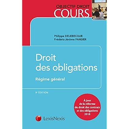 Droit des obligations - Régime général: A jour de la réforme du droit des contrats et des obligations 2018