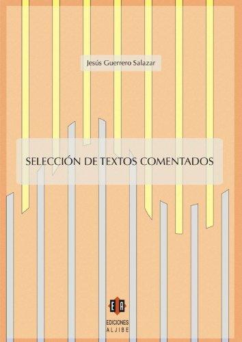 Selección De Textos Comentados por Jesús Guerrero Salazar