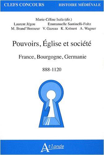 pouvoir-eglise-et-societes-en-france-bourgogne-germanie-888-1120