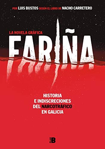 Fariña. La novela gráfica eBook: Carretero, Nacho, Bustos, Luis ...