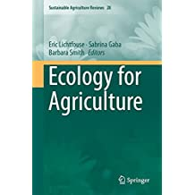 Sustainable Agriculture Reviews 28: Ecology for Agriculture