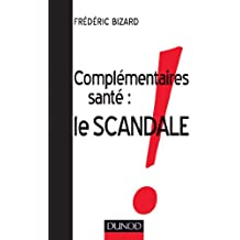 Complémentaires santé : le scandale !