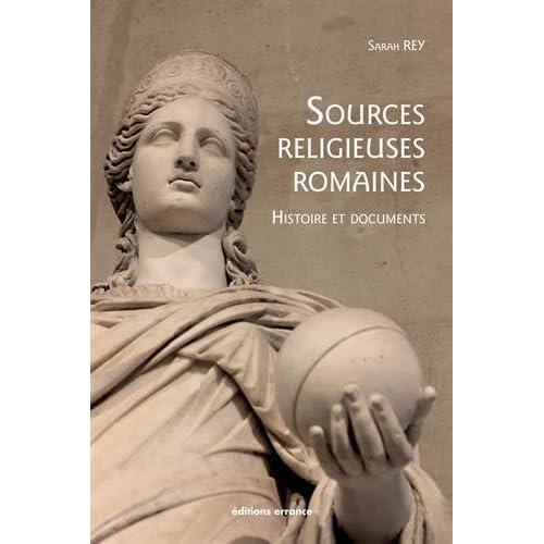 Sources religieuses romaines : Histoire et documents