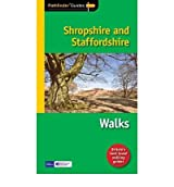 Pathfinder Shropshire & Staffordshire Featuring 28 Great Circular Walks by Coates, Neil ( Author ) ON Mar-15-2012, Paperback
