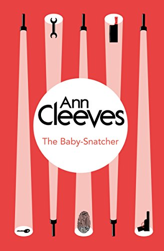 The Baby-Snatcher (Inspector Ramsay 6) by Ann Cleeves