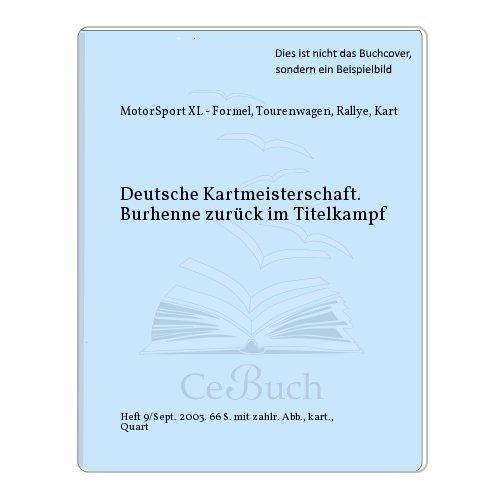 Deutsche Kartmeisterschaft. Burhenne zurück im Titelkampf (Formel Zurück)