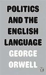 Politics and the English Language (Penguin Modern Classics)
