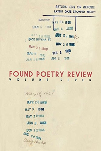 Found Poetry Review (Volume 7) by Multiple Authors (2014-08-03)