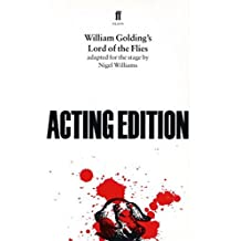 William Golding's Lord of the Flies: Acting Edition: Play by William Golding (February 19, 1996) Paperback