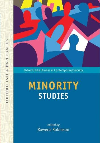 Minority Studies (Oxford India Studies in Contemporary Society)