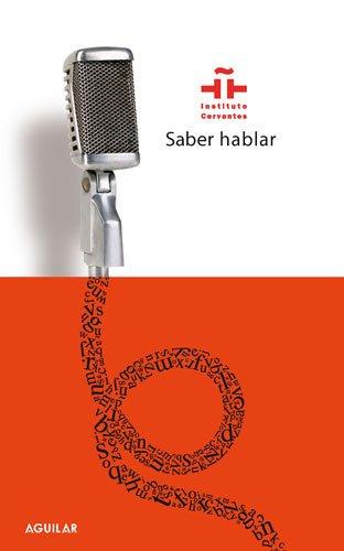 Saber hablar (Punto de mira) por Instituto Cervantes