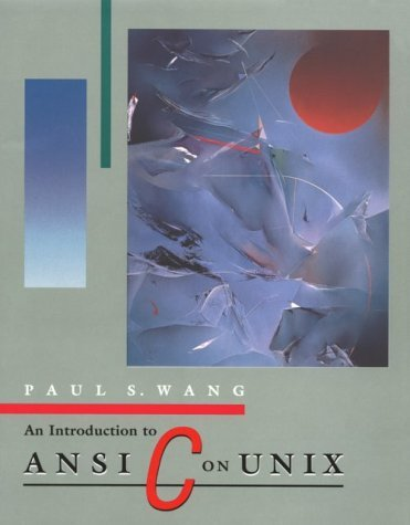 An Introduction to ANSI C on Unix (Computer Science) by Paul S. Wang (1991-09-01) par Paul S. Wang