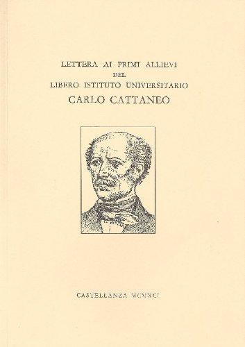 Lettera ai primi allievi del Libero Istituto Universitario Carlo Cattaneo