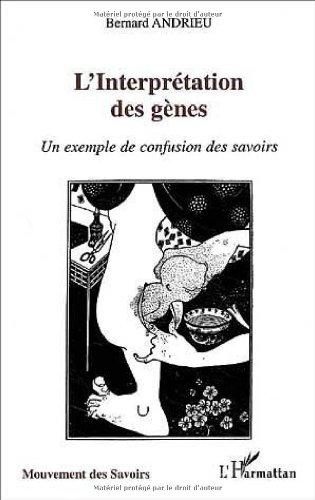 L'interprétation des gènes. Un exemple de confusion des savoirs