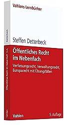 Öffentliches Recht im Nebenfach: Verfassungsrecht, Verwaltungsrecht, Europarecht mit Übungsfällen